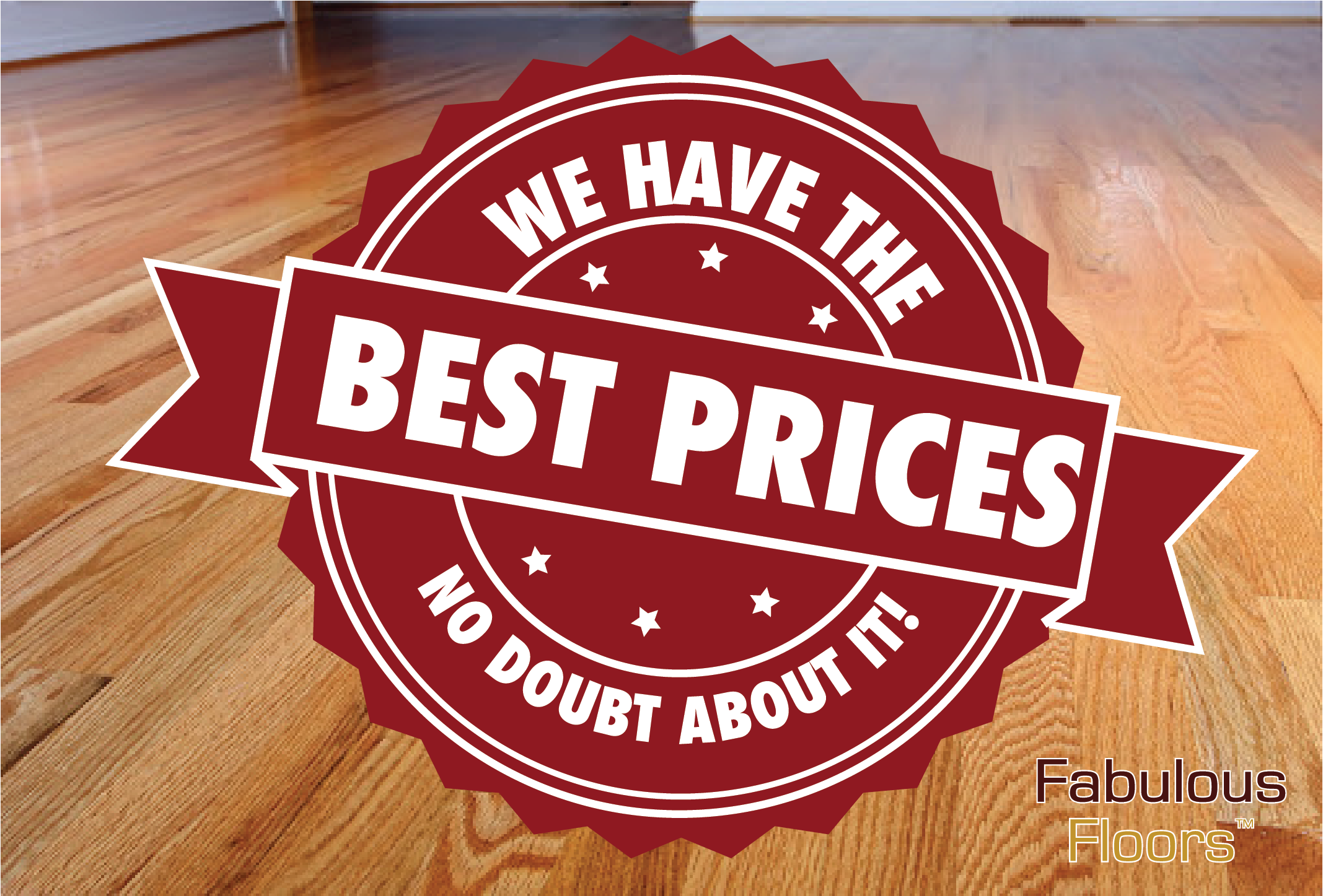 A graphic saying we have the best prices around